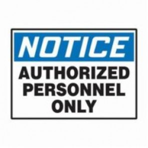 Accuform® LADM804VSP Notice Safety Label, 5 in H x 3-1/2 in W, 5 mil Adhesive Vinyl