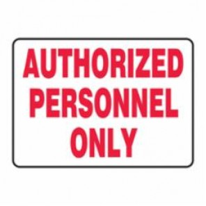 Accuform® MADM498VS Moisture Resistant Admittance Sign, 7 in H x 10 in W, Red on White, Surface Mount