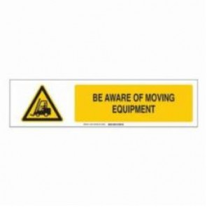 Brady® 140810 Sign Slider Insert, BE AWARE OF MOVING EQUIPMENT, 6 in H x 23-7/8 in W, Black/Yellow on White