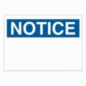 Brady® 76015 Rectangle Notice Sign, 7 in H x 10 in W, Blue on White, Surface Mount, B-120 Premium Fiberglass