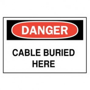 Brady® 25531 Electrical Hazard Sign, 14 in W x 10 in H, DANGER CABLE BURIED HERE, Black/Red on White, B-401 Plastic