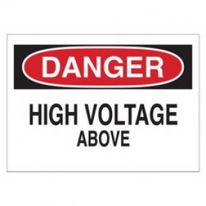 Brady® 84880 Electrical Hazard Sign, 10 in W x 7 in H, DANGER HIGH VOLTAGE ABOVE, Black/Red on White, B-302 Polyester