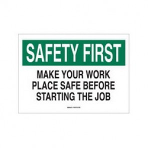 Brady® 88849 Laminated Safety Slogan Sign, 10 in H x 14 in W, Green/Black on White, Surface Mount, B-302 Polyester