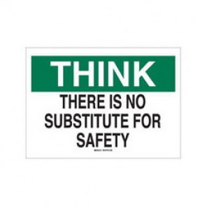 Brady® 88880 Laminated Safety Slogan Sign, 7 in H x 10 in W, Green/Black on White, Surface Mount, B-302 Polyester